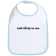 talk birdy to me small Bib