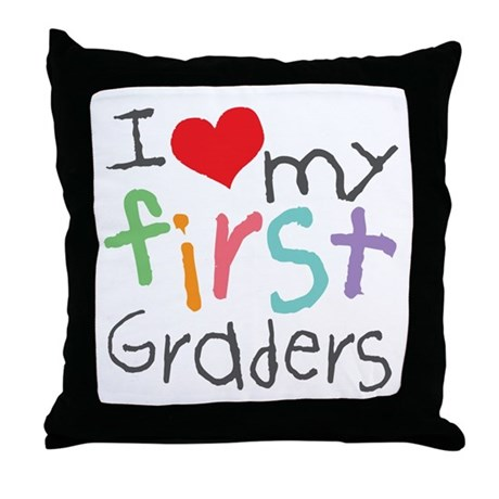 I Love My 1st Graders Throw Pillow
