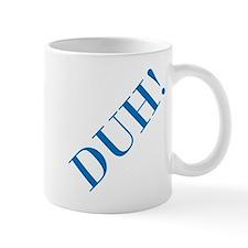 duh Mug