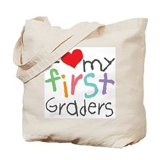 I Love My 1st Graders Tote Bag