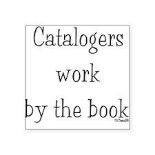 """catalogers-book.jpg Square Sticker 3"""" x 3"""""""