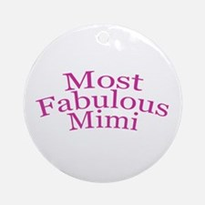 Most Fabulous Mimi Ornament (Round)