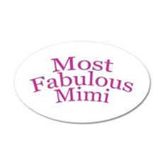 Most Fabulous Mimi Wall Decal