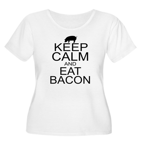 Keep Calm and Eat Bacon Women's Plus Size Scoop Ne