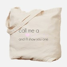 show-you-one Tote Bag