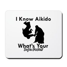 Aikido Is My Superpower Mousepad