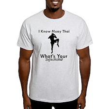 Muay Thai Is My Superpower T-Shirt