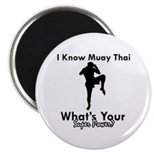 "Muay Thai Is My Superpower 2.25"" Magnet (10 pack)"