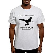 Taekwondo Is My Superpower design T-Shirt