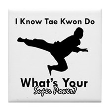 Taekwondo Is My Superpower design Tile Coaster