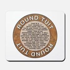 Round Tuit Mousepad