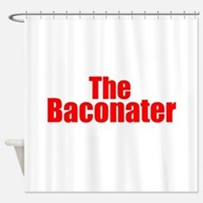 The Baconater Shower Curtain