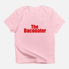 The Baconater Infant T-Shirt