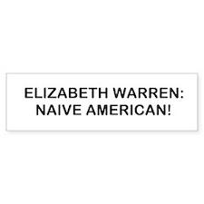 Naive American Bumper Sticker
