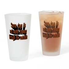 Cute Bad day Drinking Glass