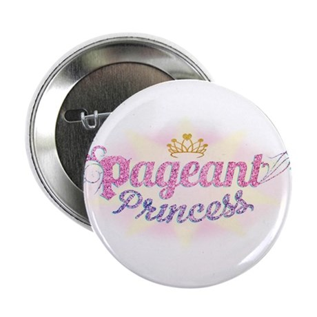 """Pageant Princess the Musical 2.25"""" Button"""