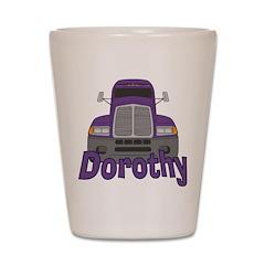 Trucker Dorothy Shot Glass