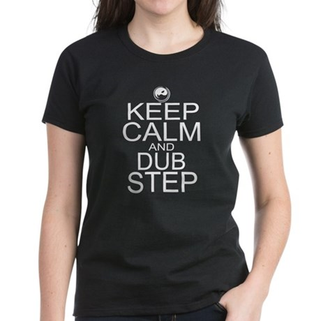 Keep Calm and Dubstep Women's Dark T-Shirt