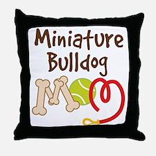 Miniature Bulldog Pet Mom Throw Pillow