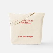 Funny Wait Tote Bag