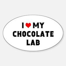 I 3 my chocolate lab Sticker (Oval)