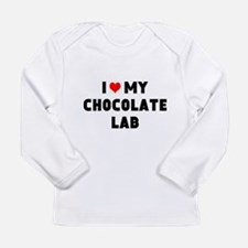 I 3 my chocolate lab Long Sleeve Infant T-Shirt