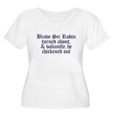 Brave Sir Robin Women's Plus Size Scoop Neck T-Shi