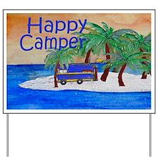 Happy Camper yard sign Yard Sign