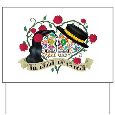 Day Of The Dead Wedding Yard Sign
