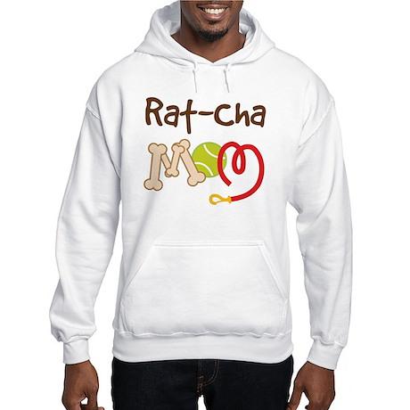 Rat-Cha Dog Mom Hooded Sweatshirt