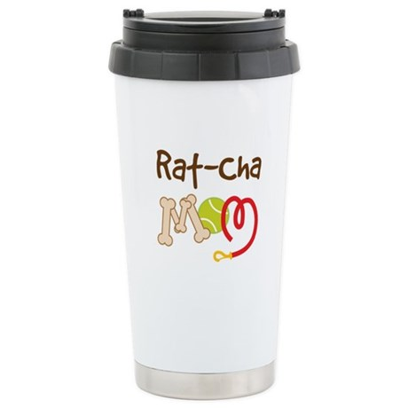 Rat-Cha Dog Mom Stainless Steel Travel Mug