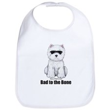 Bad to the Bone Westie! Bib