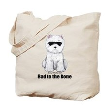 Bad to the Bone Westie! Tote Bag