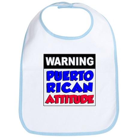 Warning Puerto Rican Attitude Bib