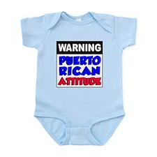 Warning Puerto Rican Attitude Infant Bodysuit