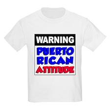 Warning Puerto Rican Attitude T-Shirt