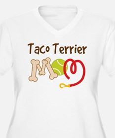 Taco Terrier Dog Mom T-Shirt