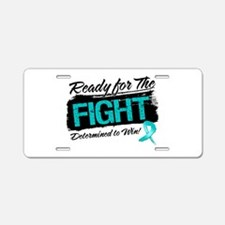 Ready Fight Ovarian Cancer Aluminum License Plate