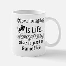 Show Jumping Is Life Mug