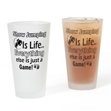 Show Jumping Is Life Drinking Glass