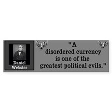 Disordered Currency Bumper Sticker