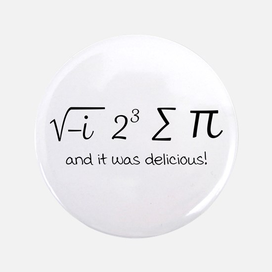 I ate some pie math humor Button