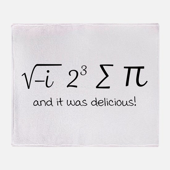 I ate some pie math humor Throw Blanket