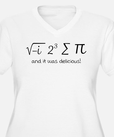 I ate some pie math humor Plus Size T-Shirt