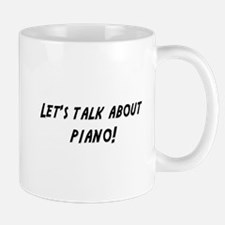 Lets talk about PIANO Mug