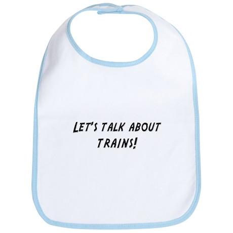 Lets talk about TRAINS Bib