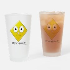Cute Anywhere that you tell me to Drinking Glass