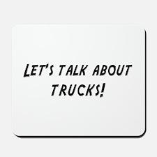 Lets talk about TRUCKS Mousepad