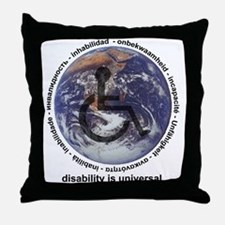 DISABILITY IS UNIVERSAL Throw Pillow