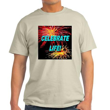 Celebrate Life Ash Grey T-Shirt